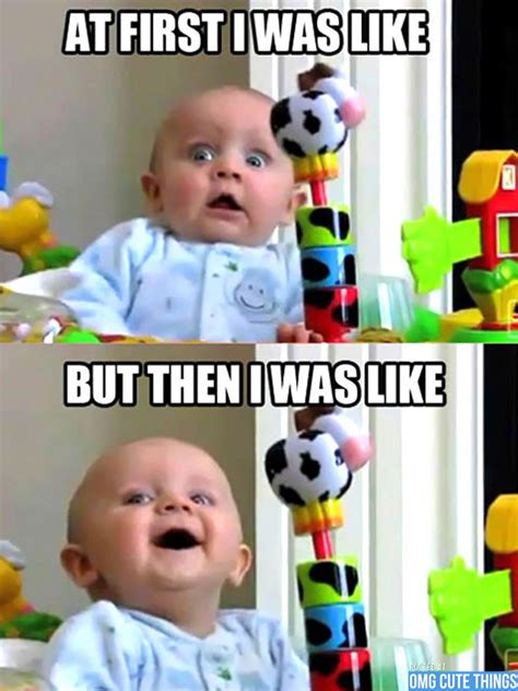 Cute baby memes to make your day! (16 photos)