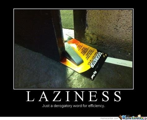 Definition Of Lazinnes by eli_205 - Meme Center