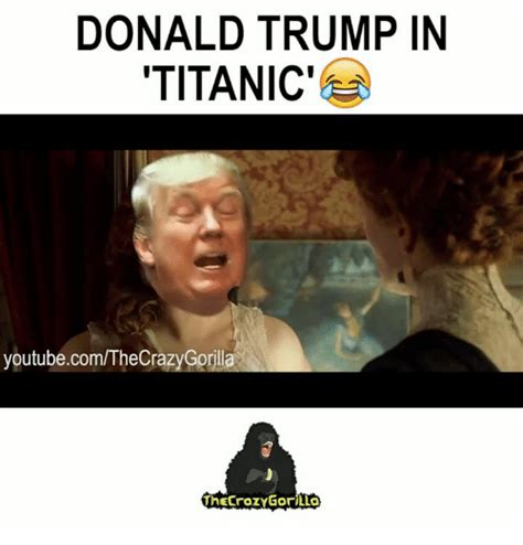 DONALD TRUMP IN TITANIC' youtubecomTheCraz Rill ...
