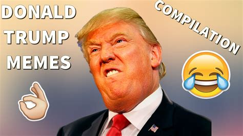 DONALD TRUMP MEMES COMPILATION (VINES and FUNNY EDITS) # ...