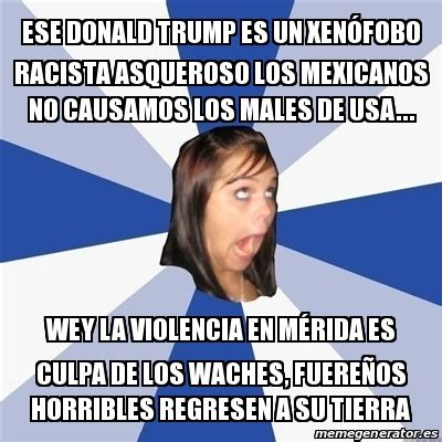 Meme Annoying Facebook Girl - ese donald trump es un ...