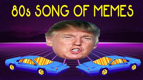 The 80s Song of Memes (1K SUB SPECIAL) - YouTube
