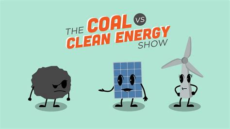 The Coal vs Clean Energy Show - YouTube