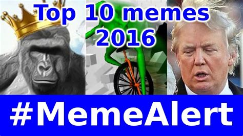 Top 10 best memes of 2016 - #MemeAlert - YouTube