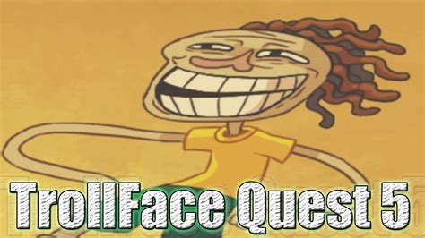 Trollface Quest 5 soy introleable solución - YouTube