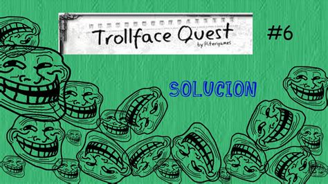 TrollFace Quest 6- Solucion - YouTube