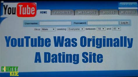 YouTube Was Originally A Dating Site - YouTube